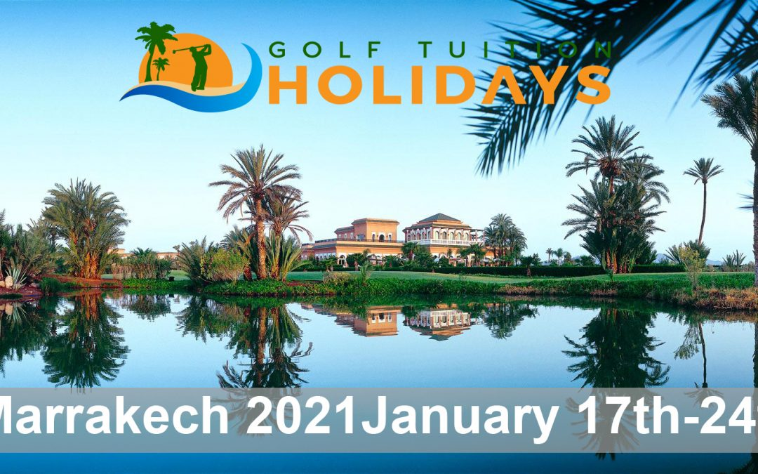 Marrakech 17th – 24th January 2021